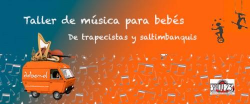 De trapecistas y saltimbanquis dobemol Actividades Musicales